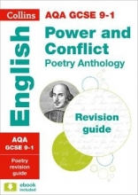 Collins GCSE Grade 9-1 GCSE Poetry Anthology Power and Conflict AQA Revision Guide (with free flashcard download)