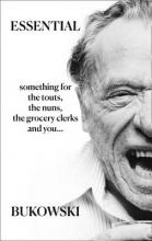 Charles Bukowski Essential Bukowski: Poetry