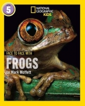 Mark Moffett Face to Face with Frogs