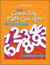 McGraw-Hill Education,   SRA/McGraw-Hill Connecting Math Concepts Level B, Workbook 2