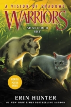 Erin Hunter Warriors: A Vision of Shadows #3: Shattered Sky