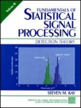 Kay, Steven M. Fundamentals of Statistical Signal Processing, Volume II