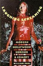Paul, William Laughing Screaming - Modern Hollywood Horror & Comedy (Paper)