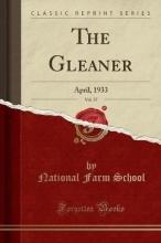 School, National Farm School, N: Gleaner, Vol. 37