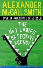 McCall Smith, Alexander No. 1 Ladies` Detective Agency