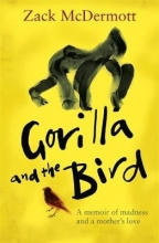 McDermott, Zachary Gorilla and the Bird