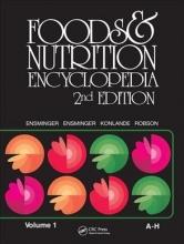 Marion Eugene Ensminger,   Audrey H. Ensminger Foods & Nutrition Encyclopedia, 2nd Edition, Volume 1