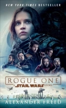 Freed, Alexander Rogue One: A Star Wars Story