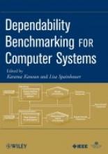 Kanoun, Karama Dependability Benchmarking for Computer Systems