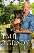 O`Grady, Paul Paul O`Grady`s Country Life