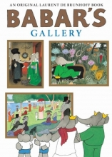 Laurent,De Brunhoff Babar`s Gallery