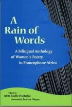 Irene Assiba D`Almeida,   Janis A. Mayes A Rain of Words