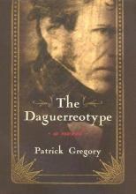 Gregory, Patrick The Daguerreotype