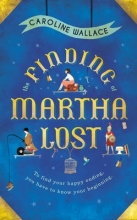Wallace, Caroline The Finding of Martha Lost