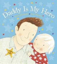 Richards, Dawn Daddy is My Hero