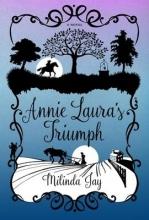 Jay, Milinda Annie Laura`s Triumph