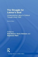 The Struggle for Labour`s Soul