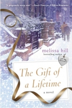 Hill, Melissa The Gift of a Lifetime