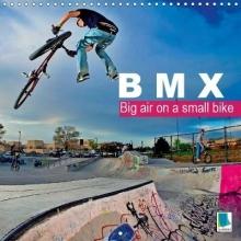 CALVENDO BMX: Big air on a small bike 2019