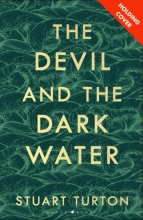 Turton Stuart Turton , The Devil and the Dark Water