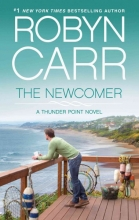 Carr, Robyn The Newcomer