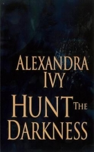 Ivy, Alexandra Hunt the Darkness