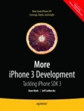 David Mark,   Jeff LaMarche More iPhone 3 Development