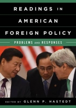 Glenn Peter Hastedt Readings in American Foreign Policy