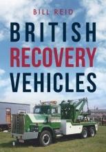 Bill Reid British Recovery Vehicles