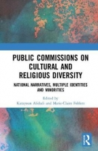 Katayoun (Bryant University) Alidadi,   Marie-Claire Foblets Public Commissions on Cultural and Religious Diversity