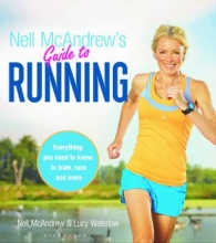 Nell McAndrew,   Lucy Waterlow Nell McAndrew`s Guide to Running