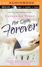 Bybee, Catherine Not Quite Forever