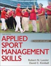 Robert N. Lussier,   David C. Kimball Applied Sport Management Skills