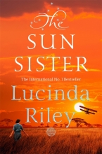Lucinda Riley, The Seven Sisters 6. The Sun Sister