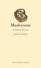 Cynthia Bertelsen Mushroom