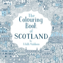 Eilidh Muldoon The Colouring Book of Scotland