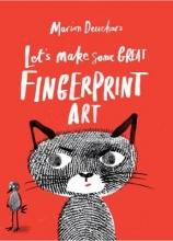 Deuchars, Marion Let`s Make Some Great Fingerprint Art
