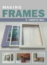 Bell, A Linnette Making Frames