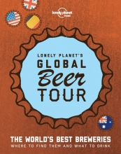 , Lonely Planet`s Global Beer Tour