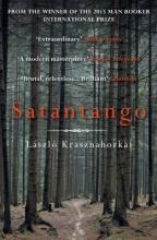 Krasznahorkai, Laszlo Satantango