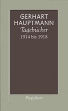 Hauptmann, Gerhart Tagebücher 1914 - 1918