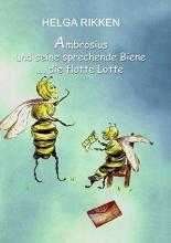 Rikken, Helga Ambrosius und seine sprechende Biene