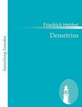 Hebbel, Friedrich Demetrius