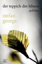 George, Stefan Der Teppich des Lebens