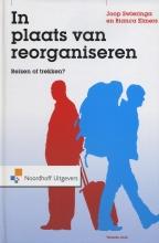 J. Swieringa , In plaats van reorganiseren