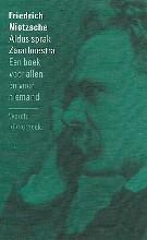 Friedrich Nietzsche , Aldus sprak Zarathoestra