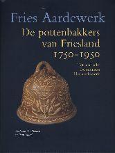 A. van der Meulen, P.  Smeele De pottenbakkers van Friesland 1750-1950