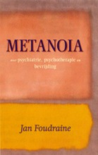 J. Foudraine , Metanoia