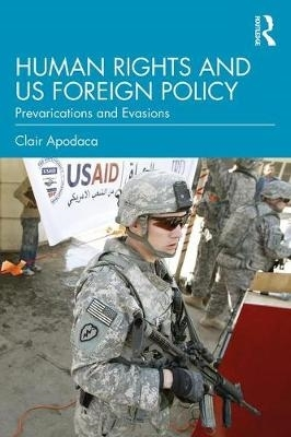 Clair (Virginia Tech University, USA) Apodaca,Human Rights and U.S. Foreign Policy
