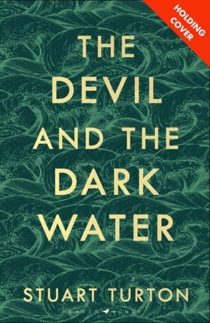 Turton Stuart Turton,The Devil and the Dark Water